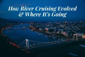 River Cruising Evolved